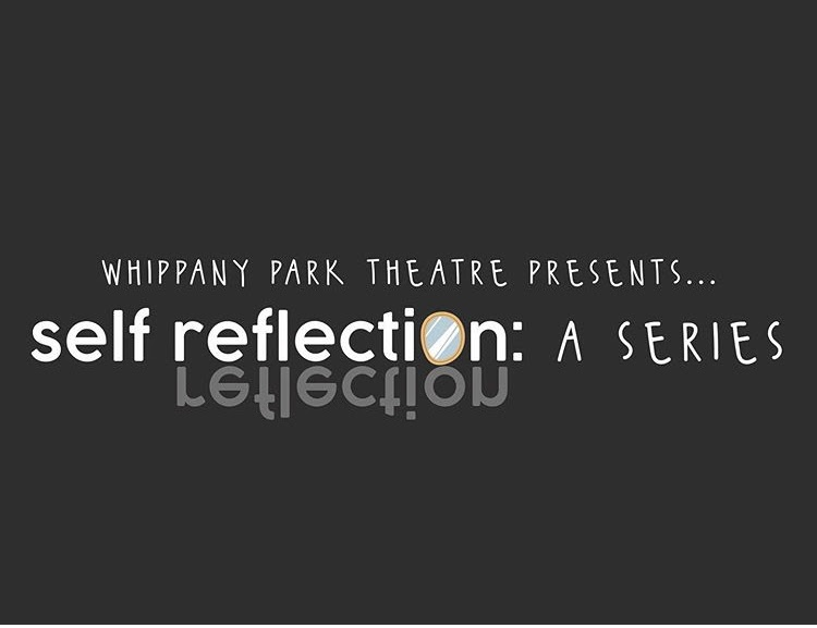 WPHS Fall Drama – Self Reflection: A Series